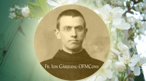 Pr. Ion Gârleanu OFMConv (1892-1944)